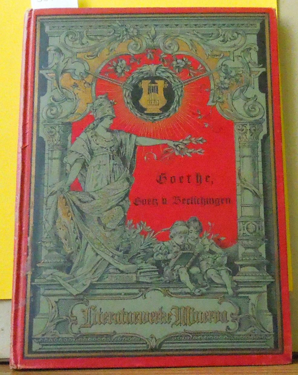 Goetz von Berlichingen mit der eisernen Hand: Goethe JWv