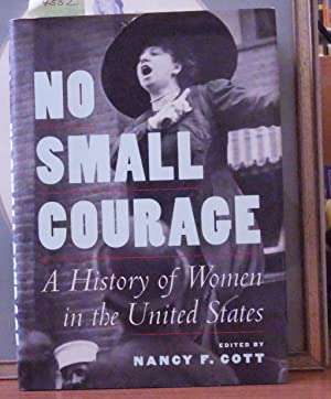 No Small Courage A History of Women in the United States in englischer Sprache
