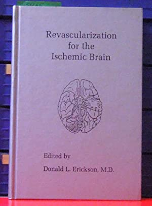 Revascularization for the Ischemic Brain