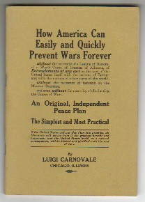 How America can Easily and Quickly Prevent Wars Forever: Carnovale, Luigi