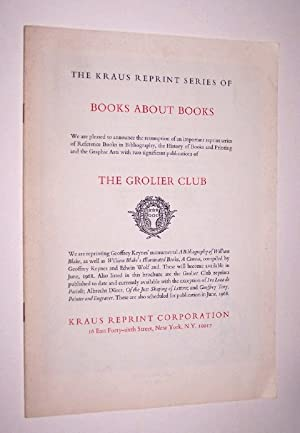 The Kraus Reprint Series of BOOKS ABOUT BOOKS - THE GROLIER CLUB