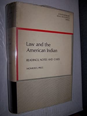Law and the American Indian - Readings, Notes and Cases