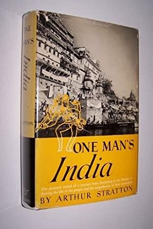 ONE MAN'S INDIA: Stratton, Arthur ; [Inscribed by the author to Kermit