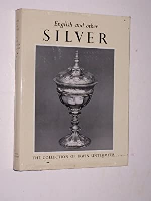 ENGLISH AND OTHER SILVER IN THE UNTERMYER COLLECTION: Hackenbroch, Yvonne