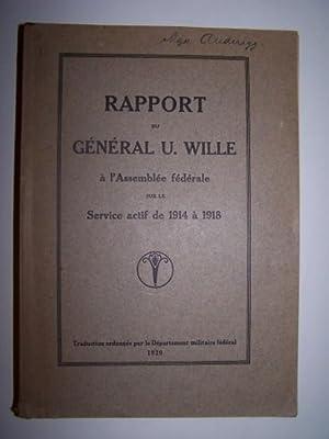 Rapport du General U. Wille a l'Assemblee: Wille, General Conrad