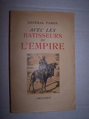 CARNETS DU GENERAL TAHON AVEC LES BATISSEURS: Tahon, General Mathias-Jules-Pierre