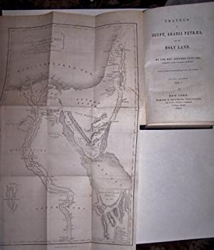 TRAVELS IN EGYPT, ARABIA PETREA, AND THE HOLY LAND w/ folding map Volume 1: Olin, Stephen