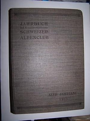 JAHRBUCH DES SCHWEIZER ALPENCLUB ACHTUNDVIERZIGSTER JAHRGANG 1911 BIS 1912: Dubi, Heinrich