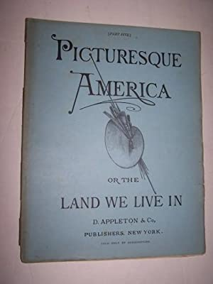 PICTURESQUE AMERICA, OR THE LAND WE LIVE IN - Part 5 with Steel Engraving The Rocky Mountains by ...