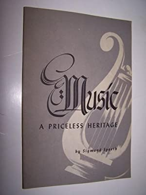 MUSIC - A PRICELESS HERITAGE