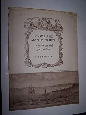 A Selection of BOOKS AND MANUSCRIPTS remarkable for their Fine Condition Catalogue 65 1938