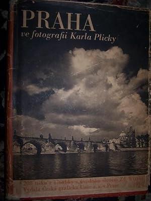 Praha ve fotografii Karla Plicky S úvodním: Plicka, Karel [1894-1987]