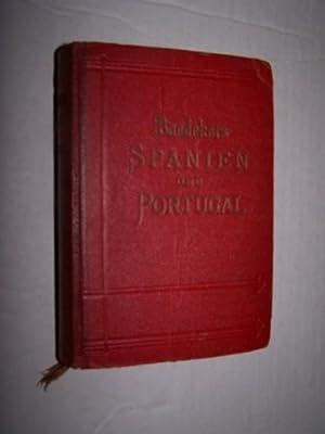 SPANIEN UND PORTUGAL Handbuch Fur Reisende: Baedeker, Karl