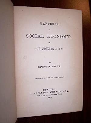 Hand-Book of SOCIAL ECONOMY or The WORKER'S A B C