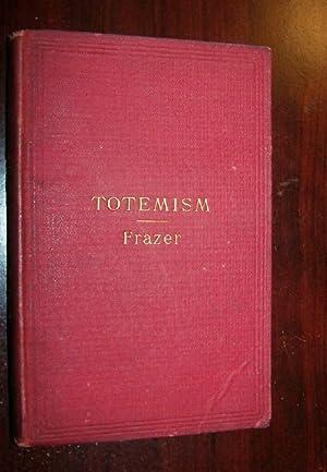 TOTEMISM: Frazer, Sir James George