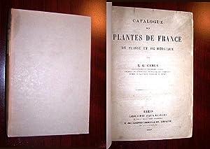 CATALOGUE DES PLANTES DE FRANCE, de Suisse et de Belgique: Camus, E. G