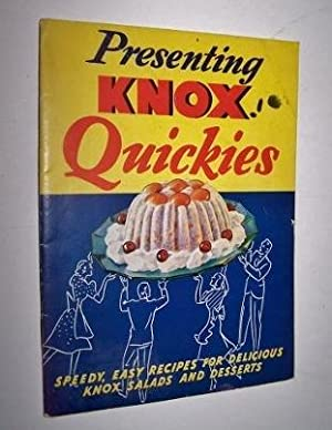 Presenting Knox Quickies-Speedy, Easy Recipes for Delicious Knox Salads and Desserts