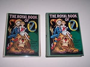 THE ROYAL BOOK OF OZ: Baum, L. Frank ; Frank R. Neill (illustrator)