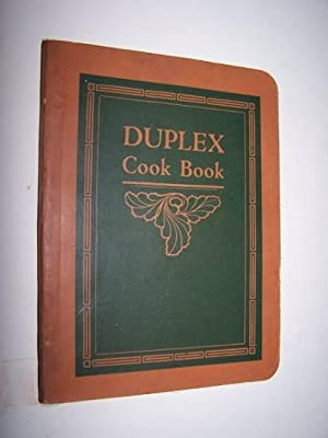 The Duplex Cook Book Containing Full Instructions for Cooking With the Duplex Fireless Stove