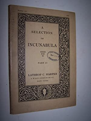 A Selection of Incunabula - Part II Catalogue Number 155 (March 1928)
