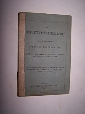 THE REPORTER'S READING-BOOK Being a compilation of: Reed, Thomas Allen