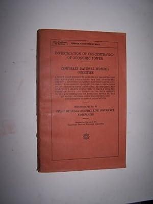 STUDY OF LEGAL RESERVE LIFE INSURANCE COMPANIES: Gesell, Gerhard Alden ; Ernest J. Howe