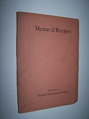 Menus and Recipes Compliments of the New York Edison Company