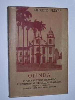 OLINDA - Guia Pratico, Historico e Sentimental: Freyre, Gilberto