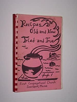 Recipes Tried and True, Old and New from First Congregational Church of Searsport, Maine