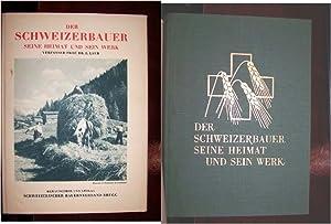DER SCHWEIZERBAUER SEINE HEIMAT UND SEIN WERK: Laur, Dr. Ernst