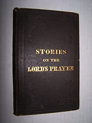 STORIES ON THE LORD'S PRAYER