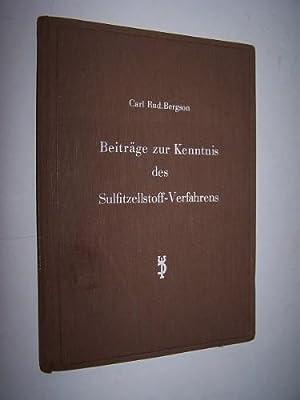 Beiträge zur Kenntnis des Sulfitzellstoff-Verfahrens: Bergson, Carl Rud[olf].