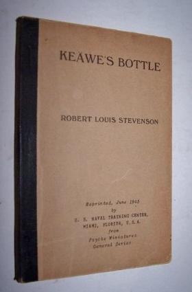 KEAWE'S BOTTLE Reprinted from the Psyche Miniatures General Series: Stevenson, Robert Louis