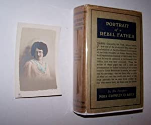 PORTRAIT OF A REBEL FATHER [in the scarce dustjacket ] With a Preface by Robert Lynd
