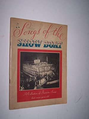 Songs of the Show Boat A Collection: Anonymous