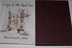 CITY OF THE RED SEA David Howell's: Howell, David