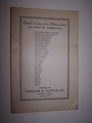 Catalogue 96 -- 562 Items of Americana: Charles E. Tuttle