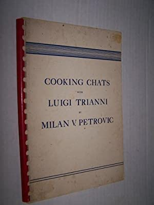 COOKING CHATS WITH LUIGI TRIANNI
