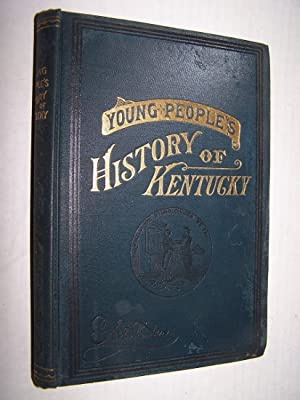 A YOUNG PEOPLE'S HISTORY OF KENTUCKY