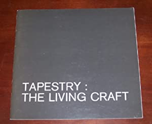 Tapestry - The Living Craft