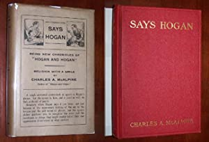 SAYS HOGAN, Being New Chronicles of Hogan and Hogan - Religion with a Smile [in the scarce dustja...