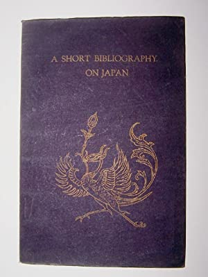 SHORT BIBLIOGRAPHY ON JAPAN