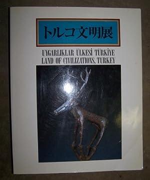 LAND OF CIVILIZATIONS - TURKEY / TORUKO: Shusai and Bunka
