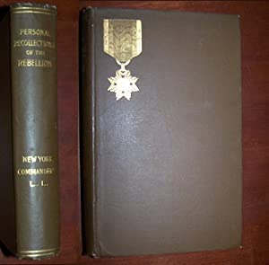 Personal Recollections of the War of the Rebellion - Addresses Delivered Before the New York Comm...
