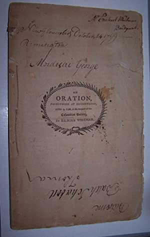 AN ORATION PRONOUNCED AT BRIDGEWATER October 4, 1798 at the Request of the THE COLUMBIAN SOCIETY
