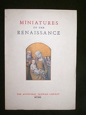 MINIATURES OF THE RENAISSANCE Catalogue of the: Albareda, Anselmo Maria