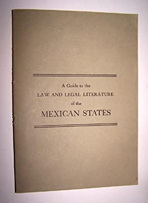 A GUIDE TO THE LAW AND LEGAL LITERATURE OF THE MEXICAN STATES w/ letter identifying errors