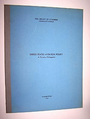 United States Aviation Policy: A Selective Bibliography