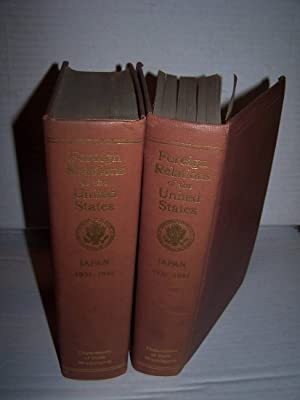 Papers Relating to the Foreign Relations of the United States: Japan 1931-1941 Two Volume Set