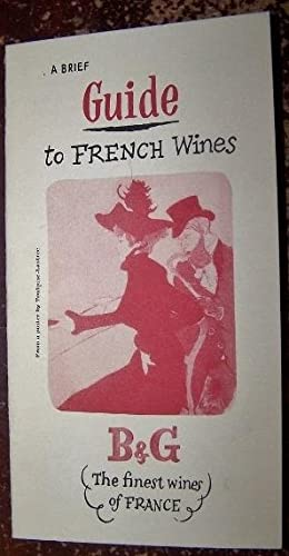 A Brief Guide to French Wines